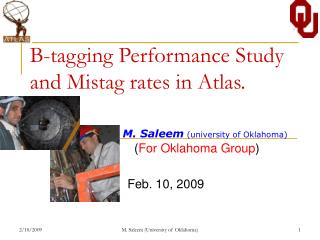 B-tagging Performance Study and Mistag rates in Atlas.