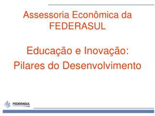 Assessoria Econ�mica da FEDERASUL