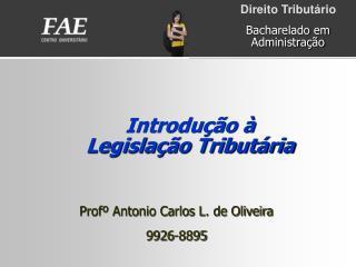 Introdução à Legislação Tributária