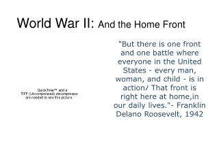 World War II:  And the Home Front