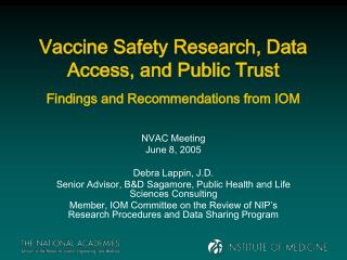 Vaccine Safety Research, Data Access, and Public Trust Findings and Recommendations from IOM
