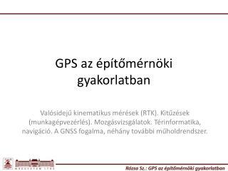 GPS az �p�t?m�rn�ki gyakorlatban