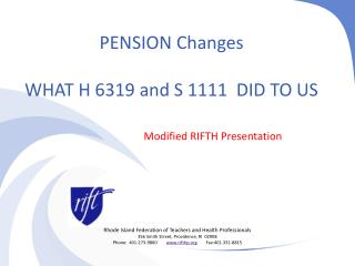 PENSION  Changes WHAT H 6319 and S 1111  DID TO US
