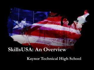 SkillsUSA: An Overview