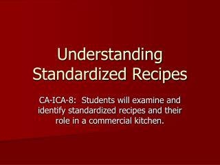 Understanding Standardized Recipes