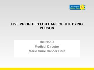 Five Priorities for care of the dying person