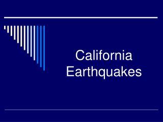 California Earthquakes