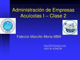 Administración de Empresas Acuícolas I – Clase 2