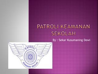 Patroli keamanan sekolah