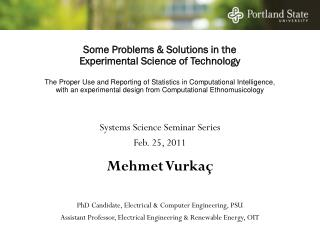 Some Problems & Solutions in the  Experimental Science of Technology