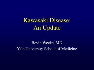 Kawasaki Disease: An Update