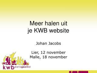 Meer halen uit  je KWB website
