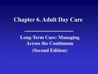 Chapter 6. Adult Day Care