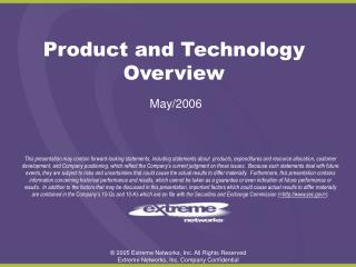 Product and Technology Overview