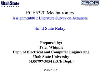 ECE5320 Mechatronics Assignment#01: Literature Survey on Actuators Solid State Relay