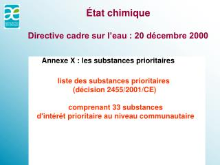 �tat chimique Directive cadre sur l�eau : 20 d�cembre 2000