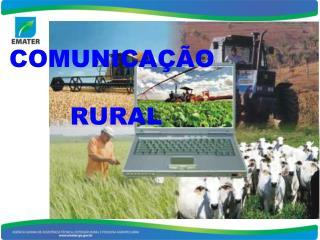 COMUNICAÇÃO  RURAL