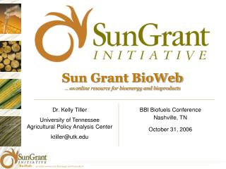 Sun Grant BioWeb … an  online resource for bioenergy and bioproducts