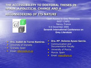 THE ACCESSIBILITY TO DOCTORAL THESES IN SPAIN: A POLITICAL CHANGE AND A RECONSIDERING OF ITS NATURE