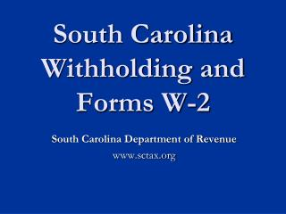 South Carolina Withholding and Forms W-2