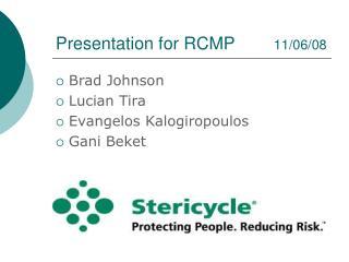 Presentation for RCMP         11/06/08
