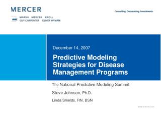 Predictive Modeling Strategies for Disease Management Programs