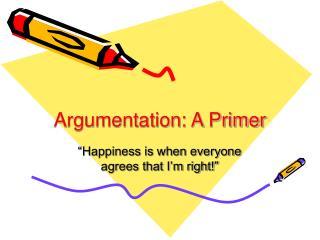 Argumentation: A Primer