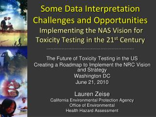 The Future of Toxicity Testing in the US