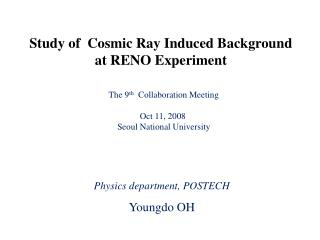 Study of  Cosmic Ray Induced Background at RENO Experiment
