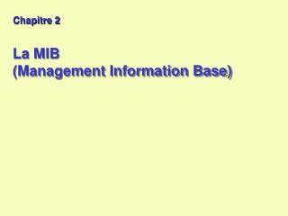 La MIB  (Management Information Base)