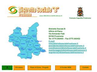 Distretto Sociale B Ufficio di Piano  Via Armando Fabi 03100 Frosinone