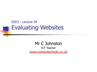 G053 - Lecture 04 Evaluating Websites