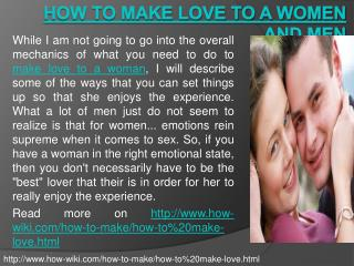 How to Make Love to a Women and Men