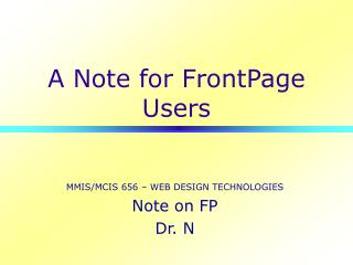 A Note for FrontPage Users