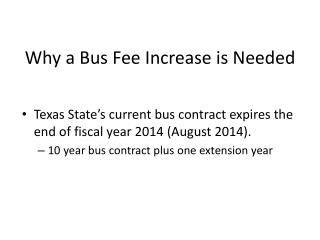 Why a Bus Fee Increase is Needed