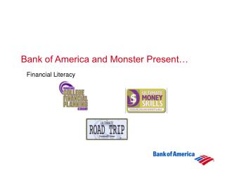 Bank of America and Monster Present�