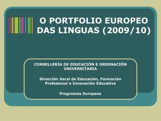 O PORTFOLIO EUROPEO DAS LINGUAS (2009/10)