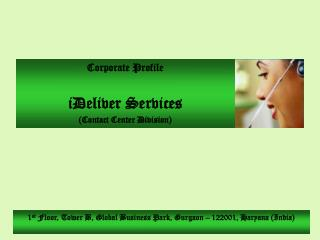 Corporate Profile  iDeliver Services (Contact Center Division)