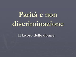Parità e non discriminazione