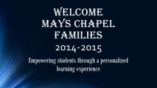 Welcome  Mays Chapel Families 2014-2015