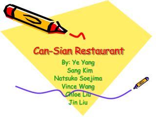 Can-Sian Restaurant