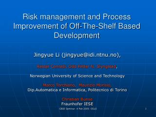 Risk management and Process Improvement of Off-The-Shelf Based Development
