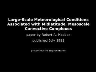 Large-Scale Meteorological Conditions Associated with Midlatitude, Mesoscale Convective Complexes