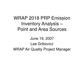 WRAP 2018 PRP Emission Inventory Analysis – Point and Area Sources