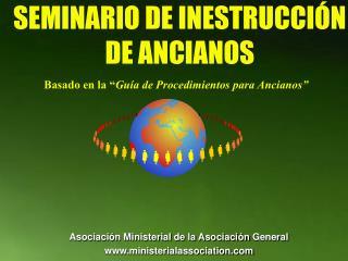 SEMINARIO DE INESTRUCCIÓN DE ANCIANOS