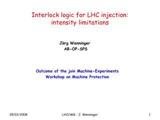 Interlock logic for LHC injection: intensity limitations