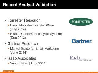 Recent Analyst Validation