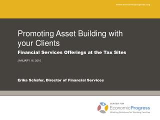 Promoting Asset Building with your Clients Financial Services Offerings at the Tax Sites