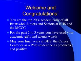 Welcome and Congratulations!