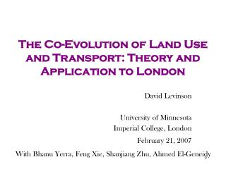 The Co-Evolution of Land Use and Transport: Theory and Application to London
